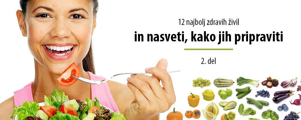 12 najbolj zdravih živil in kako jih jesti – 2. del